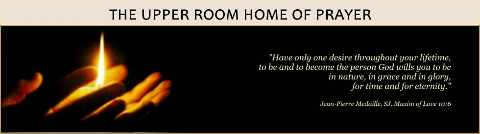Upper Room Home of Prayer